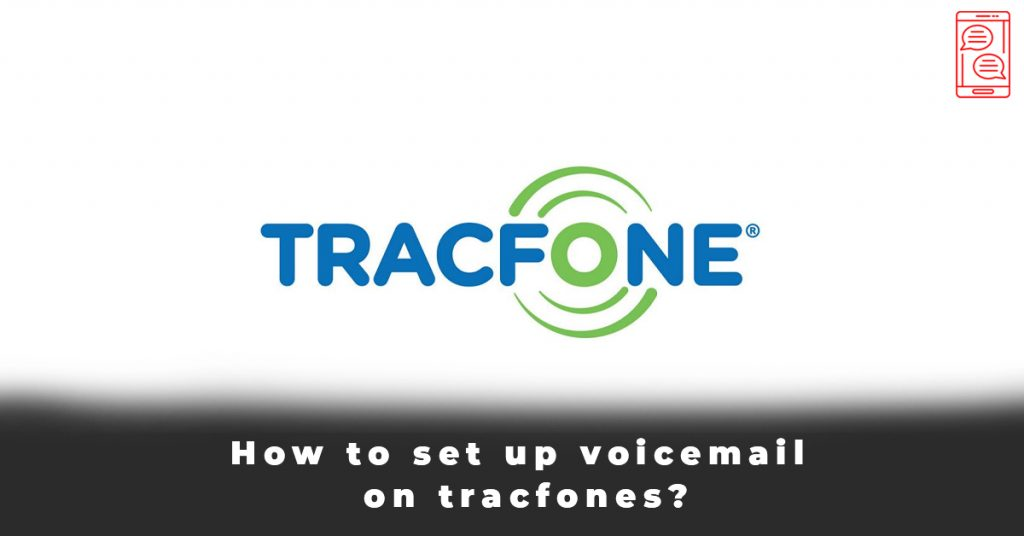 How to set up voicemail on tracfones