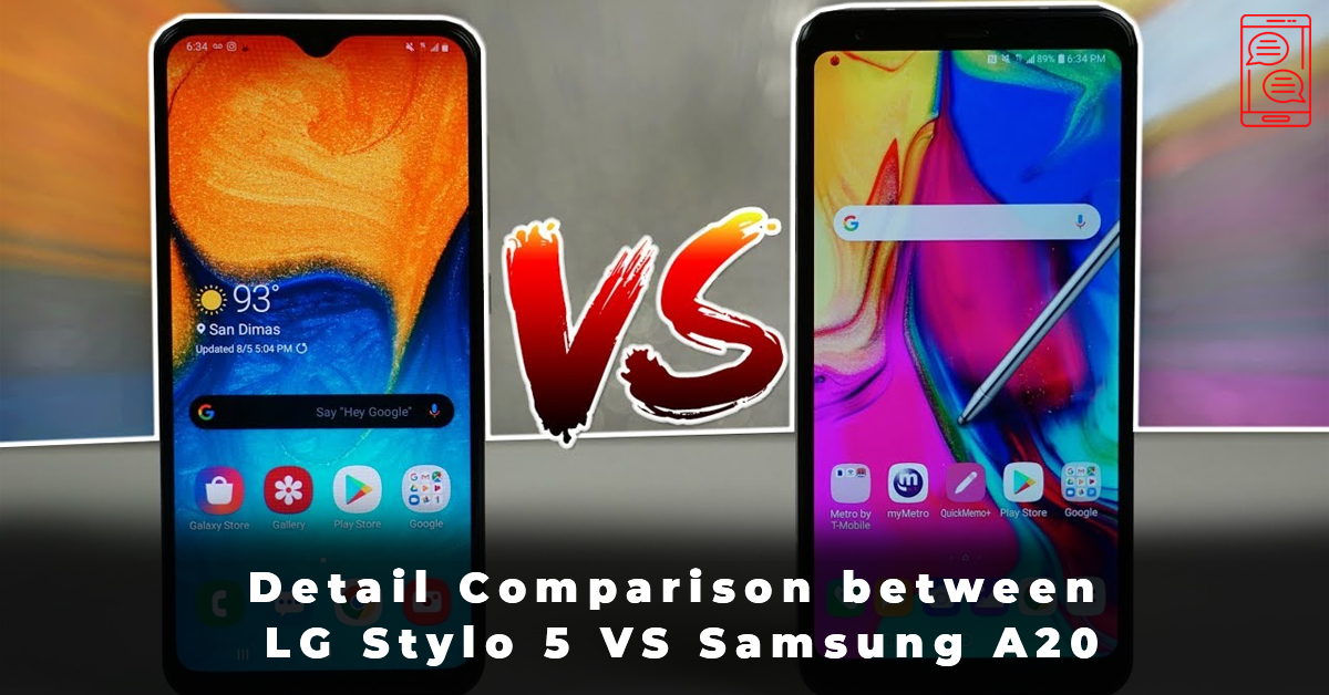 Detail Comparison between LG Stylo 5 VS Samsung A20