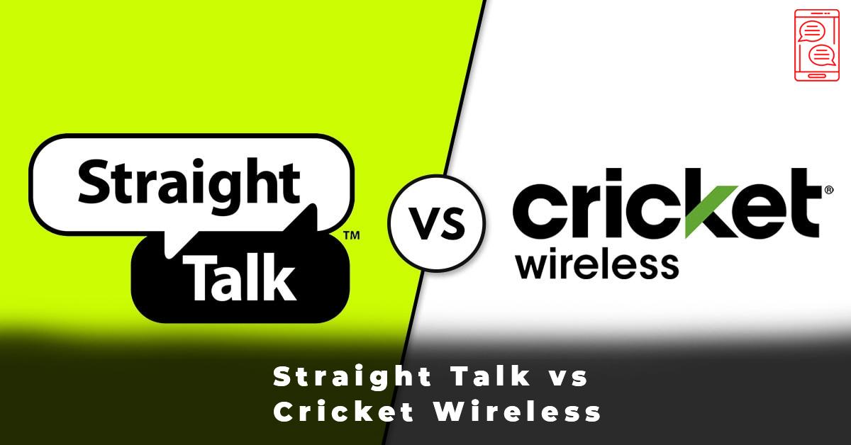 Straight Talk vs Cricket Wireless