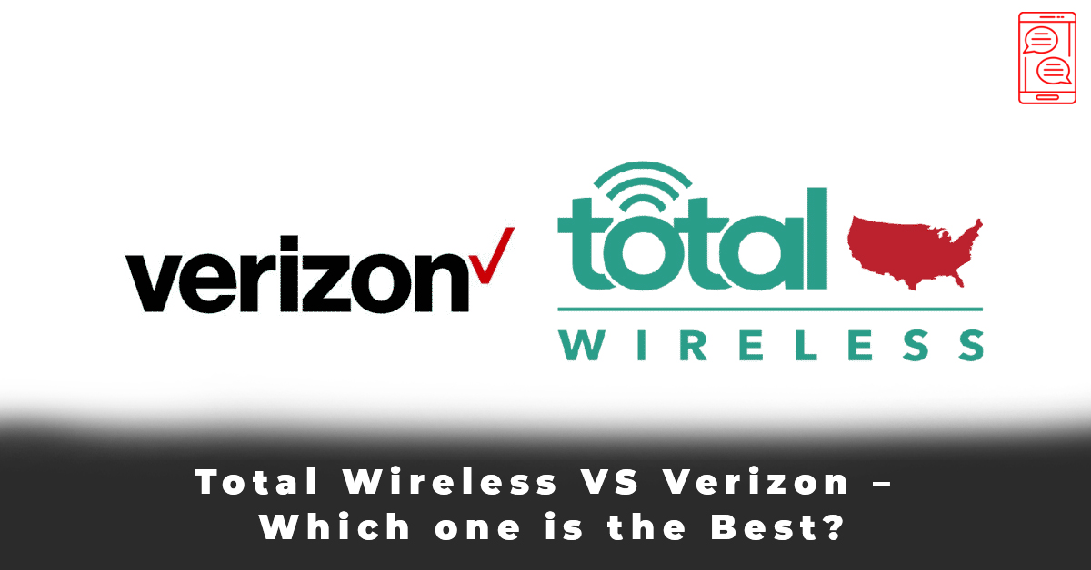 Total Wireless VS Verizon – Which one is the Best